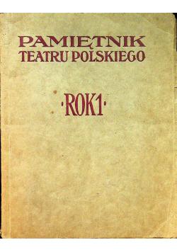Pamiętnik teatru polskiego Rok I 1914 r