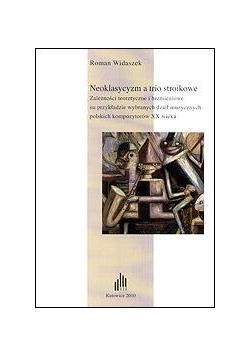 Neoklasycyzm a trio stroikowe
