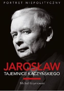 Jarosław Tajemnice Kaczyńskiego