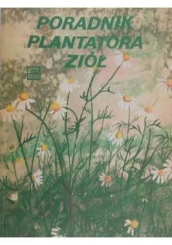 Poradnik plantatora ziół