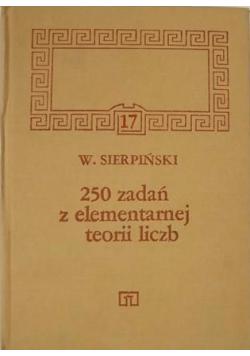 250 zadań z elementarnej teorii liczb