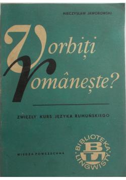 Vorbiti Vomaneste Zwięzły kurs języka Rumuńskiego