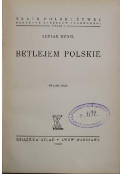 Betlejem Polskie 1938 r.