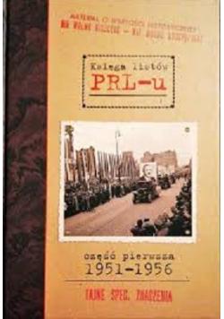 Księga listów PRL - u Część pierwsza 1951 - 1956