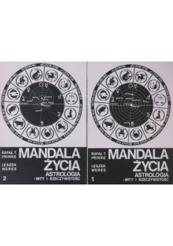 Mandala Życia Astrologia Mity i Rzeczywistość Tom I i II
