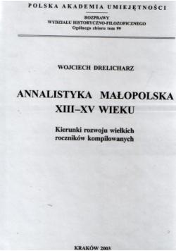 Annalistyka Małopolska XIII - XV wieku