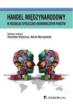 Handel międzynarodowy w rozwoju społeczno ekonomicznym państw