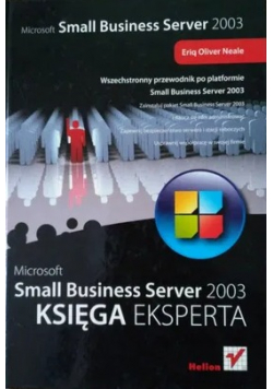Microsoft Small Business Server 2003 Księga eksperta