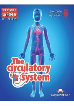 The Circulatory System. Reader Level 6 + DigiBook