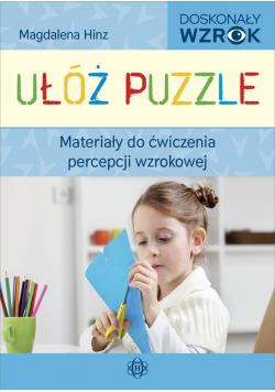 Ułóż puzzle. Materiały do ćw. percepcji wzrokowej