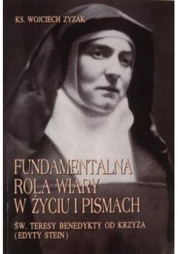Fundamentalna rola wiary w życiu i pismach św Teresy Benedykty od Krzyża