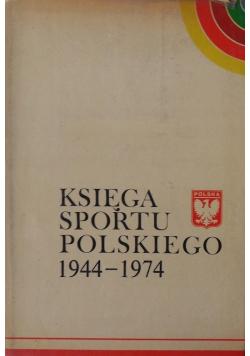 Księga sportu polskiego 1944 1974
