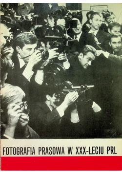 Fotografia Prasowa w XXX   Leciu PRL