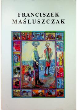 Franciszek Maśluszczak Rysunek Malarstwo