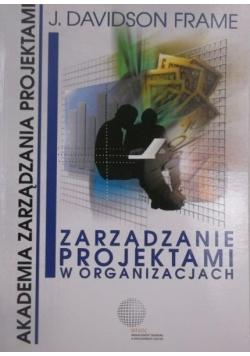 Zarządzanie projektami w organizacjach