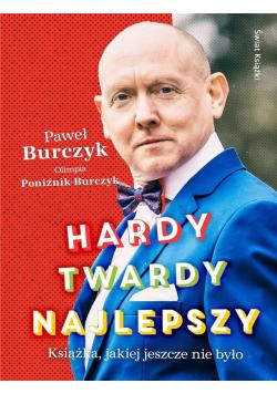 Hardy, twardy, najlepszy