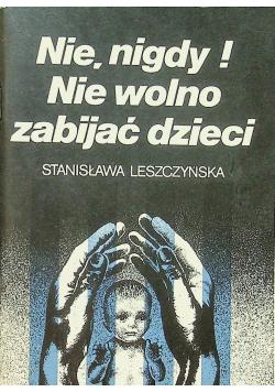 Nie nigdy Nie wolno zabijać dzieci