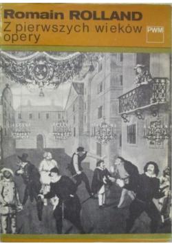 Z pierwszych wieków opery