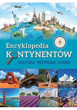 Encyklopedia kontynentów Kultura przyroda ludzie