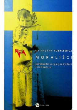 Moraliści Jak Szwedzi uczą się na błędach i inne historie