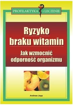 Ryzyko braku witamin