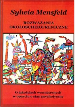 Rozważania okołoschizofreniczne