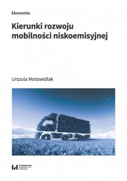 Kierunki rozwoju mobilności niskoemisyjnej