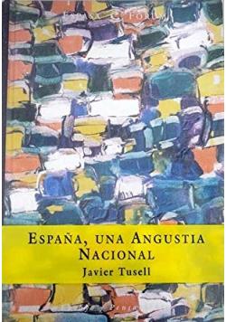 Espana una Angustia Nacional