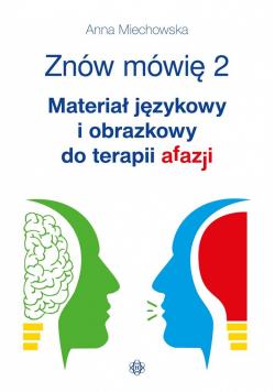Znów mówię 2. Materiał językowy i obrazkowy...