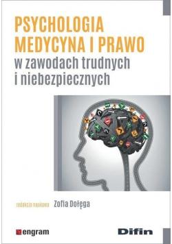 Psychologia, medycyna i prawo w zawodach...