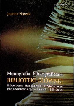 Monografia bibliograficzna Biblioteki Głównej Uniwersytetu Humanistyczno Przyrodniczego Jana Kochanowskiego w Kielcach