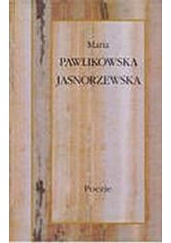 Pawlikowska Jasnorzewska Poezje