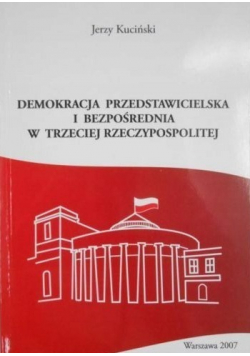 Demokracja Przedstawicielska i bezpośrednia w Trzeciej Rzeczypospolitej