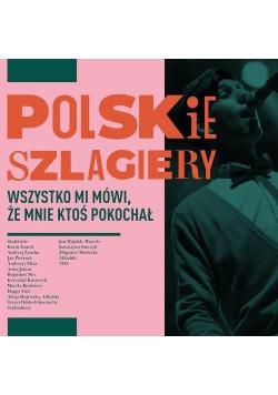 Polskie szlagiery: Wszystko mi mówi, że mnie..CD