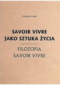 Savoir vivre jako sztuka życia Filozofia savoir vivre