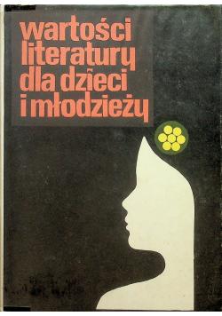 Wartości literatury dla dzieci i młodzieży