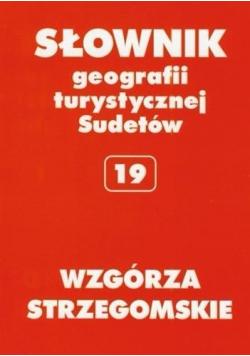 Słownik geografii turystycznej Sudetów 19 Wzgórza Strzegomskie