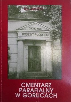 Cmentarz Parafialny w Gorlicach