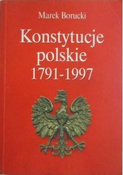 Konstytucje polskie 1791  1997