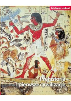 Historia sztuki Prehistoria i pierwsze cywilizacje