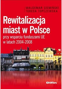 Rewitalizacja miast w Polsce