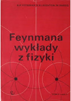 Feynmana wykłady z fizyki Tom II część I