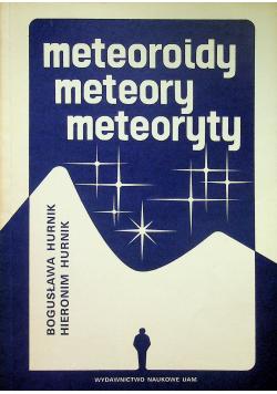 Meteoroidy meteory meteoryty