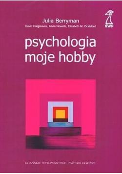 Psychologia moje hobby