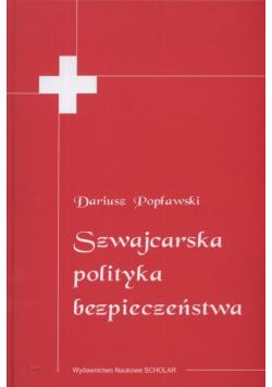 Szwajcarska polityka bezpieczeństwa