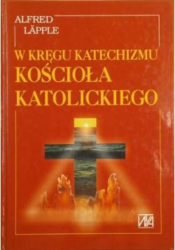 W kręgu Katechizmu Kościoła Katolickiego