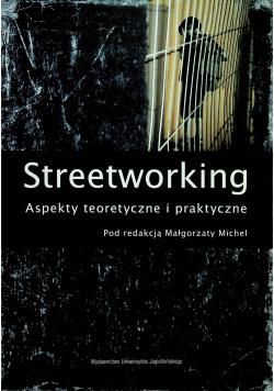 Streetworking Aspekty teoretyczne i praktyczne