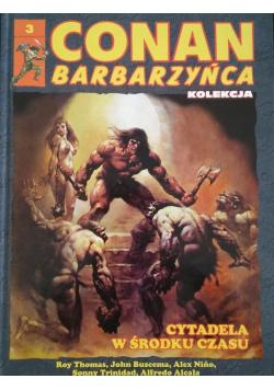 Conan Barbarzyńca Nr 3 Cytadela w środku czasu