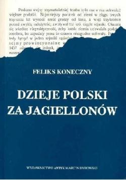 Dzieje Polski za Jagiellonów