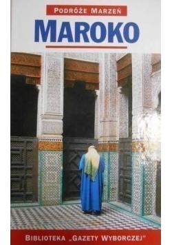 Podróże marzeń Maroko